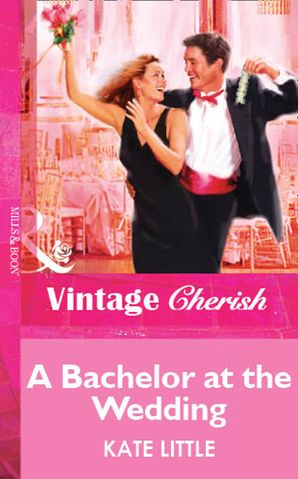 a-bachelor-at-the-wedding-mills-and-boon-vintage-cherish