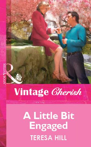 A Little Bit Engaged (Mills & Boon Vintage Cherish)