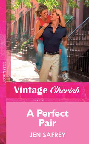 A Perfect Pair (Mills & Boon Vintage Cherish)