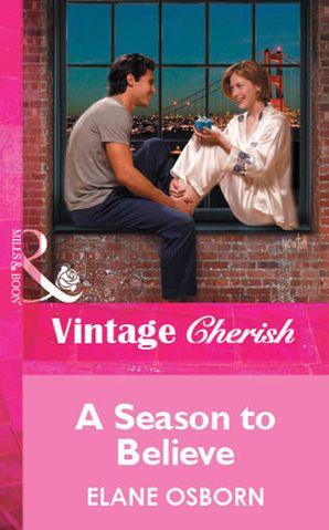 A Season To Believe (Mills & Boon Vintage Cherish)