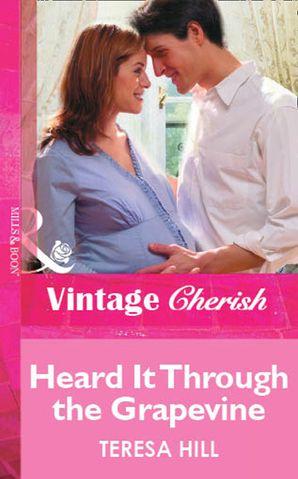 Heard It Through the Grapevine (Mills & Boon Vintage Cherish)
