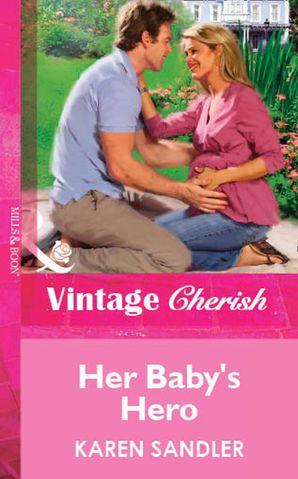 Her Baby's Hero (Mills & Boon Vintage Cherish)