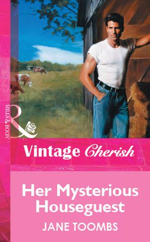 Her Mysterious Houseguest (Mills & Boon Vintage Cherish)