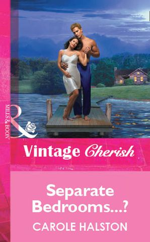 Separate Bedrooms...? (Mills & Boon Vintage Cherish)