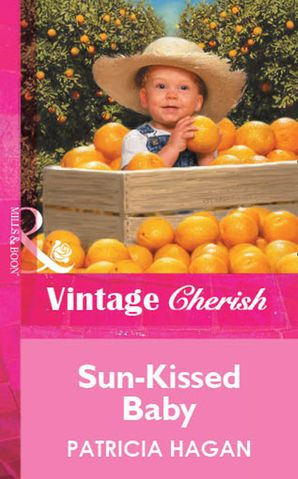 Sun-Kissed Baby (Mills & Boon Vintage Cherish) eBook First edition by Patricia Hagan