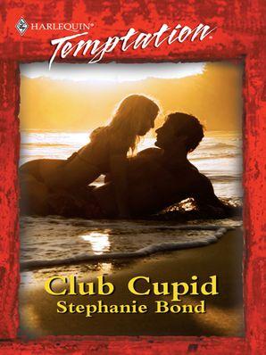 Club Cupid (Mills & Boon Temptation) eBook First edition by