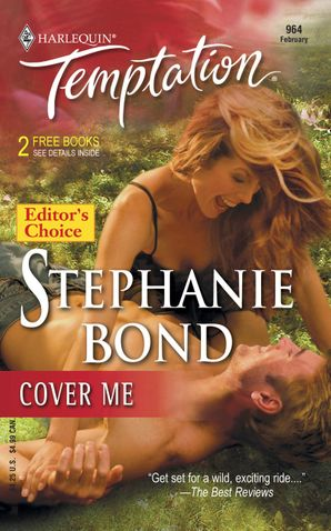 Cover Me (Mills & Boon Temptation) eBook First edition by Stephanie Bond