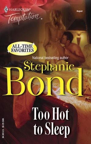 Too Hot to Sleep (Mills & Boon Temptation) eBook First edition by Stephanie Bond