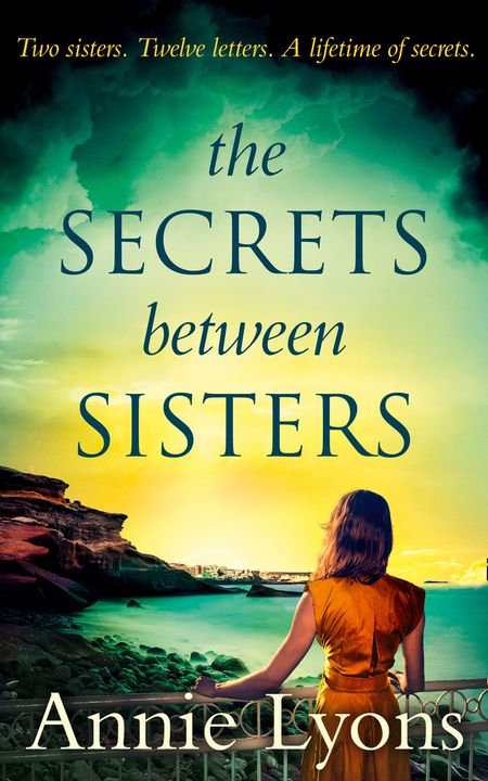 The Secrets Between Sisters - Annie Lyons