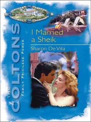 I Married A Sheikh (Mills & Boon M&B)