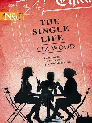 The Single Life (Mills & Boon M&B)