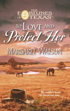 To Love & Protect Her (Mills & Boon M&B)
