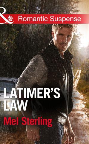 Latimer's Law (Mills & Boon Romantic Suspense)