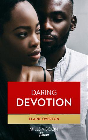 Daring Devotion (Mills & Boon Kimani)