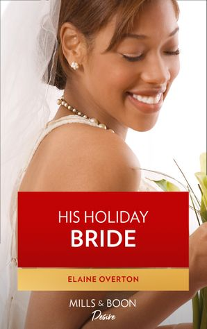 His Holiday Bride (Mills & Boon Kimani)
