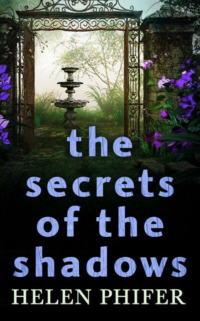 The Secrets Of The Shadows (The Annie Graham crime series, Book 2) - Helen Phifer