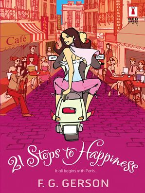 21 Steps To Happiness (Mills & Boon Silhouette)