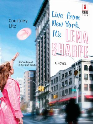 Live From New York, It's Lena Sharpe (Mills & Boon Silhouette)