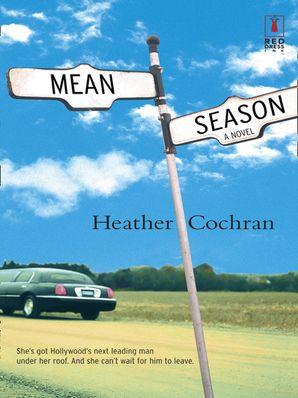 Mean Season (Mills & Boon Silhouette)