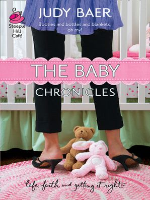 The Baby Chronicles (Mills & Boon Silhouette)