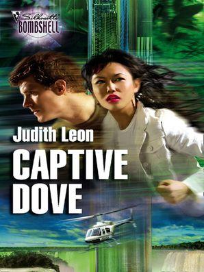 Captive Dove (Mills & Boon Silhouette)