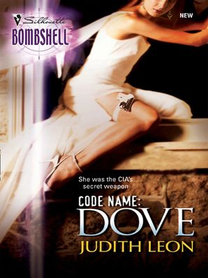 Code Name: Dove (Mills & Boon Silhouette)