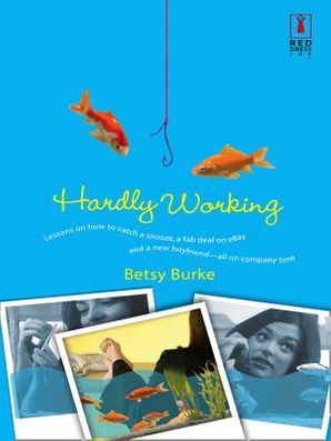Hardly Working (Mills & Boon Silhouette)
