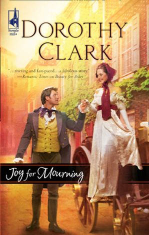 Joy for Mourning (Mills & Boon Silhouette) eBook ePub First edition by Dorothy Clark