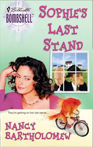 Sophie's Last Stand (Mills & Boon Silhouette)