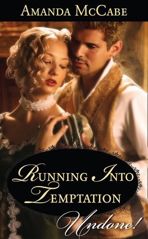running-into-temptation-mills-and-boon-historical-undone