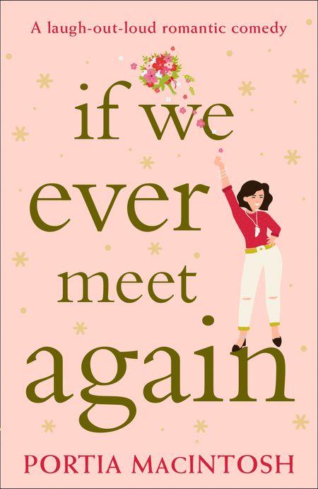 If We Ever Meet Again - Portia MacIntosh