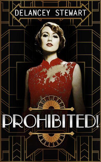 Prohibited! - Delancey Stewart