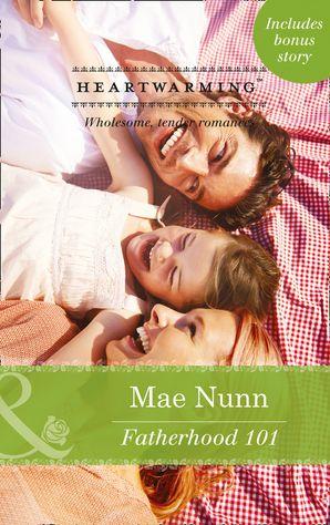 Fatherhood 101 (Mills & Boon Heartwarming) (Deep in the Heart (HW), Book 2)