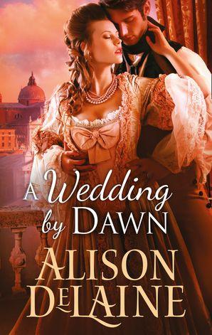 A Wedding By Dawn (Mills & Boon M&B)