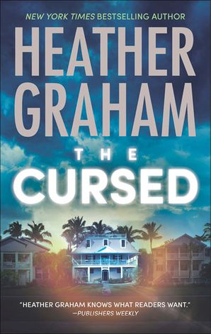 The Cursed (Krewe of Hunters, Book 12) eBook First edition by Heather Graham
