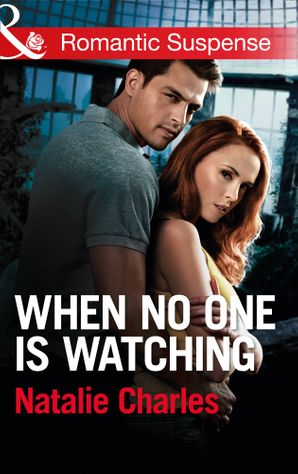 when-no-one-is-watching-mills-and-boon-romantic-suspense