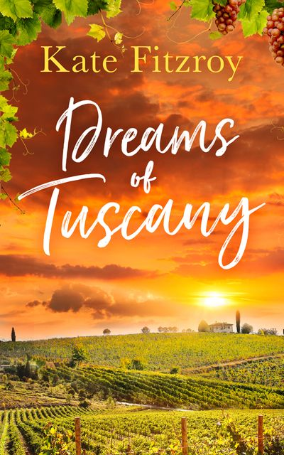 Dreams Of Tuscany - Kate Fitzroy
