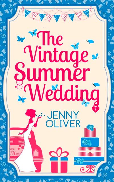 The Vintage Summer Wedding - Jenny Oliver