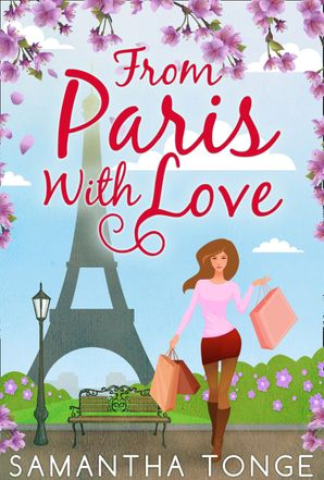 From Paris, With Love eBook First edition by Samantha Tonge
