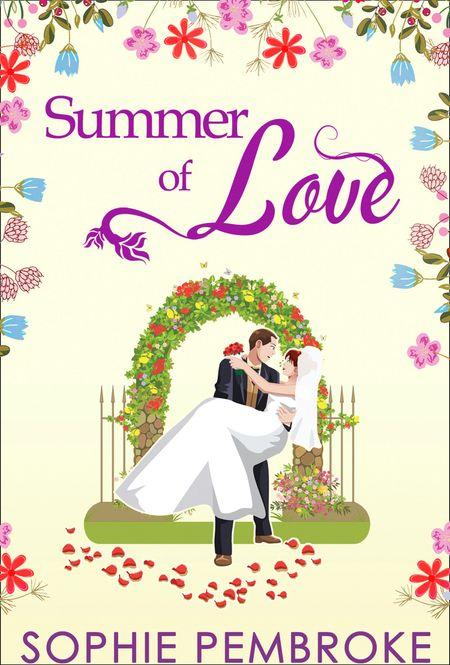 Summer Of Love (The Love Trilogy, Book 3) - Sophie Pembroke