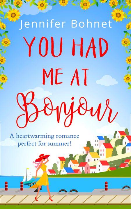 You Had Me At Bonjour - Jennifer Bohnet