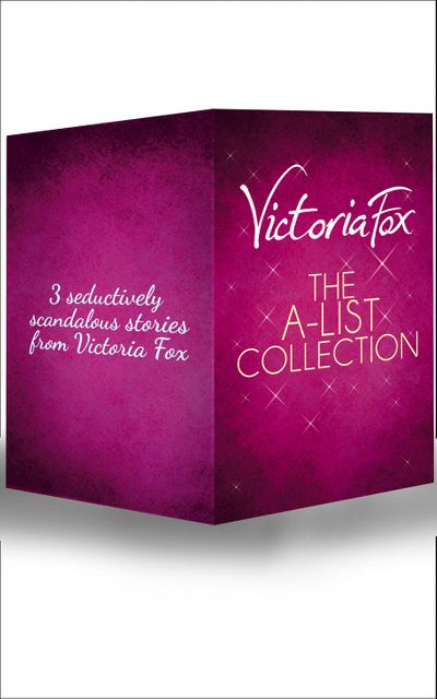 The A-List Collection: Hollywood Sinners / Wicked Ambition / Temptation Island - Victoria Fox