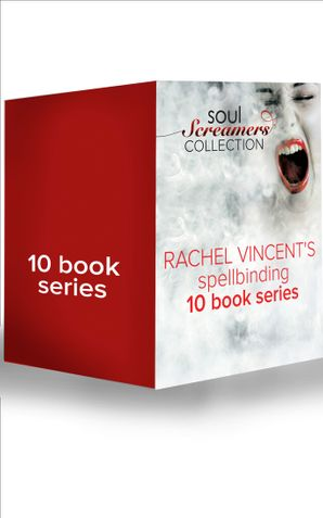 Soul Screamers Collection eBook ePub First edition by Rachel Vincent