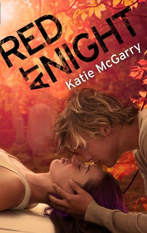 Red At Night eBook First edition by Katie McGarry