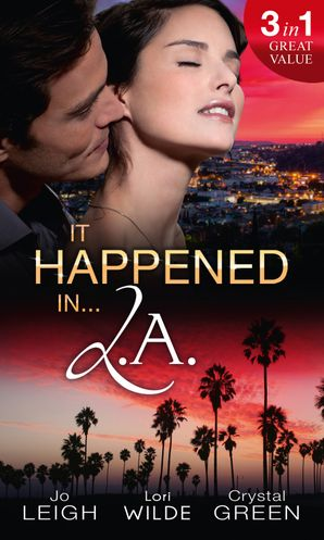 It Happened in L.A.: Ms Match / Shockingly Sensual / Playmates (Mills & Boon M&B) eBook First edition by Jo Leigh
