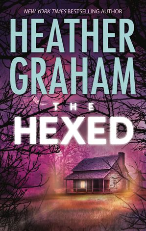 The Hexed (Krewe of Hunters, Book 13) eBook First edition by
