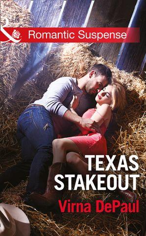 Texas Stakeout (Mills & Boon Romantic Suspense)