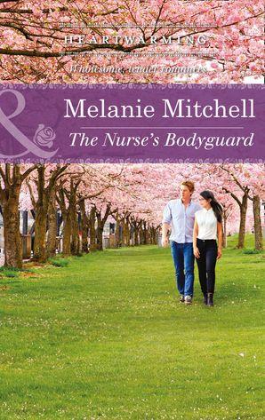 The Nurse's Bodyguard (Mills & Boon Heartwarming)