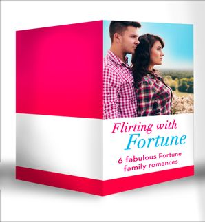 flirting-with-fortune-happy-new-year-baby-fortune-a-sweetheart-for-jude-fortune-lassoed-by-fortune-a-house-full-of-fortunes-falling-for-fortune-fortunes-prince-mills-and-boon-e-book-collections-fortunes