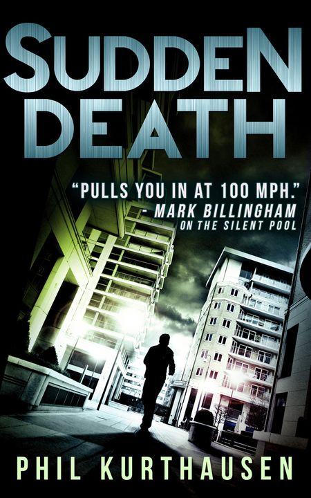 Sudden Death - Phil Kurthausen